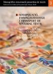 Manipulació, emmagatzematge i transport de material tèxtil