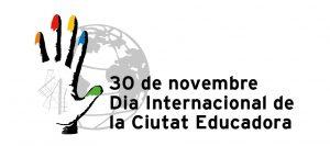 Logo 30 de novembre, Dia Internacional de la Ciutat Educadora.