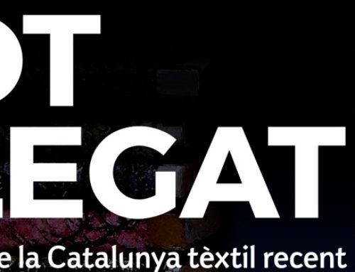 TOT PLEGAT. Un retrato de la Cataluña téxtil reciente